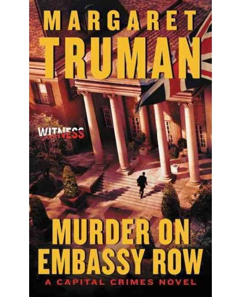Murder on Embassy Row (Reprint) (Paperback) (Margaret Truman) - image 1 of 1