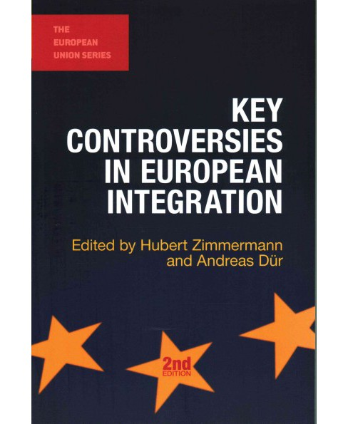 Key Controversies in European Integration (Paperback) - image 1 of 1