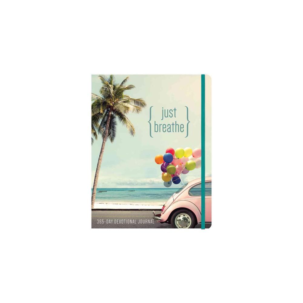Just Breathe : 365-Day Devotional Journal (Paperback)
