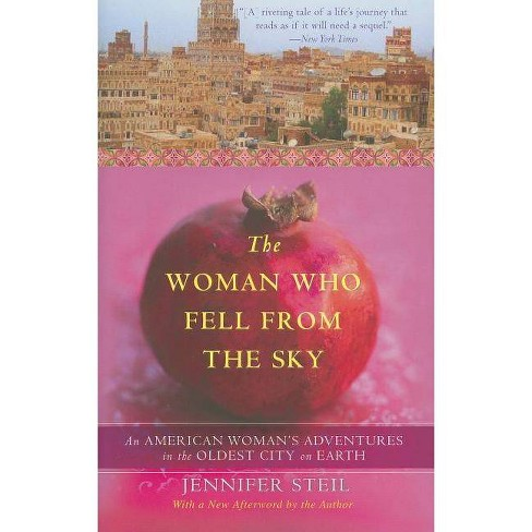 The Woman Who Fell from the Sky - by  Jennifer Steil (Paperback) - image 1 of 1