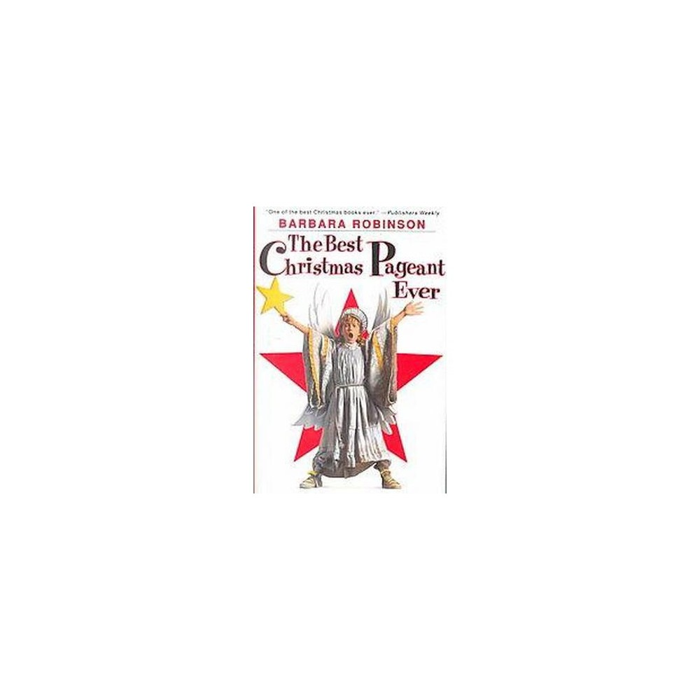 Best Christmas Pageant Ever (Hardcover) (Barbara Robinson)