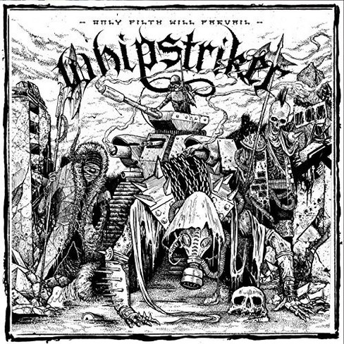 Whipstriker - Only Filth Will Prevail (CD) - image 1 of 1