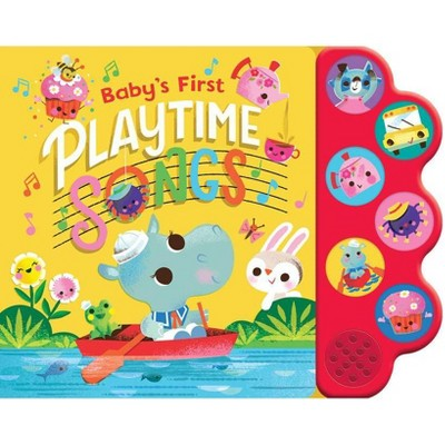 Playtime Songs - (Interactive Children's Song Book with 6 Sing-Along Tunes) (Board Book)