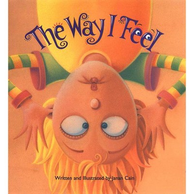 The Way I Feel - by Janan Cain (Board Book)