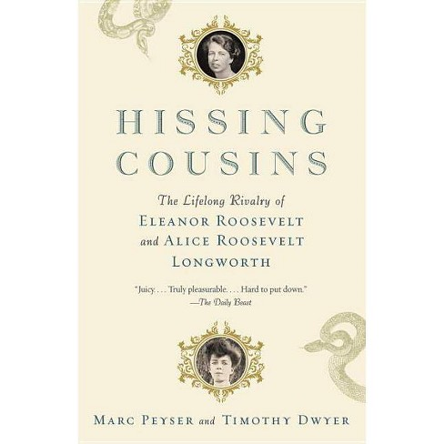 Hissing Cousins - by  Marc Peyser & Timothy Dwyer (Paperback) - image 1 of 1