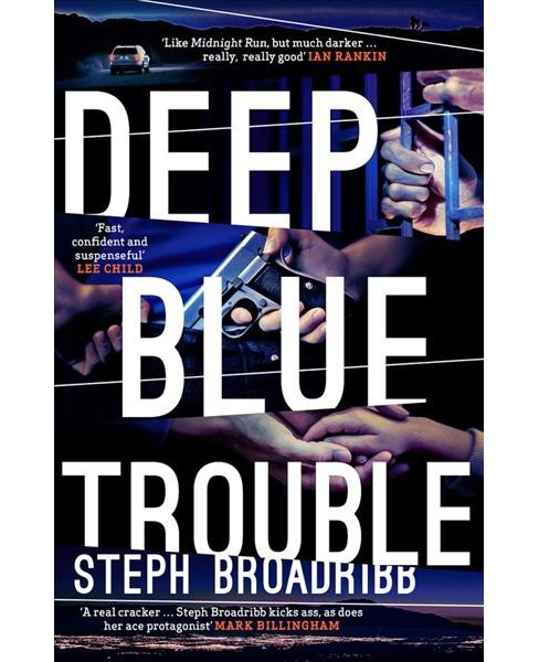 Deep Blue Trouble -  (Lori Anderson) by Steph Broadribb (Paperback) - image 1 of 1
