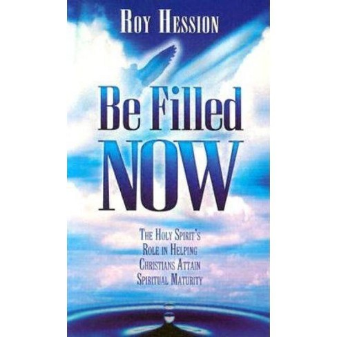 Be Filled Now - by  Roy Hession (Paperback) - image 1 of 1
