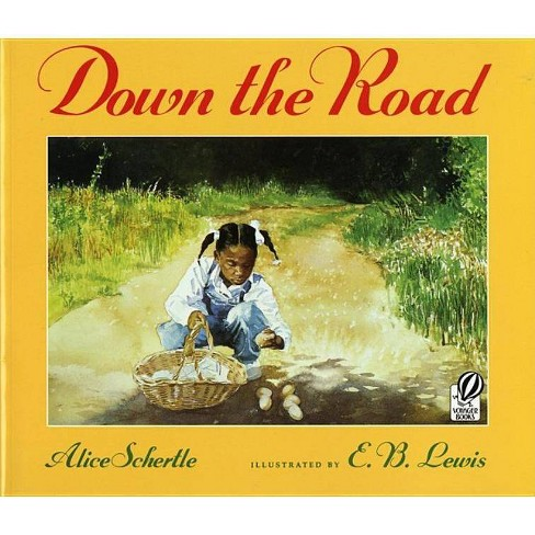 Down the Road - by  Alice Schertle (Paperback) - image 1 of 1