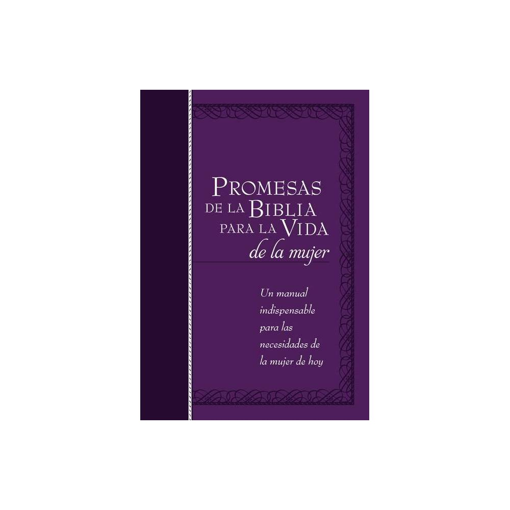 Promesas de la Biblia Para La Vida de la Mujer - (Bible Promises) by Broadstreet Publishing Group LLC