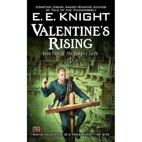 Valentine's Rising - (Vampire Earth (Paperback)) by  E E Knight (Paperback) - image 1 of 1