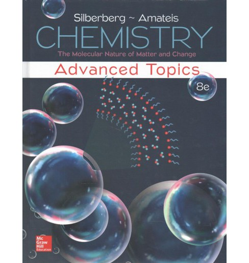 Chemistry : The Molecular Nature of Matter and Change (Hardcover) (Martin Silberberg & Patricia Amateis) - image 1 of 1