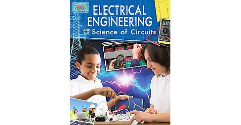 Electricial Engineering and the Science of Circuits (Paperback) (James Bow) - image 1 of 1