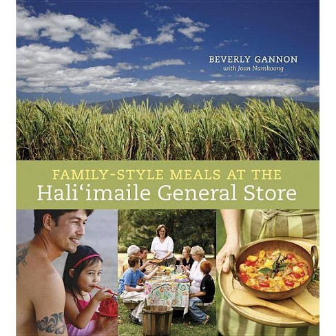 Family-Style Meals at the Hali'imaile General Store - by  Beverly Gannon & Joan Namkoong (Hardcover) - image 1 of 1