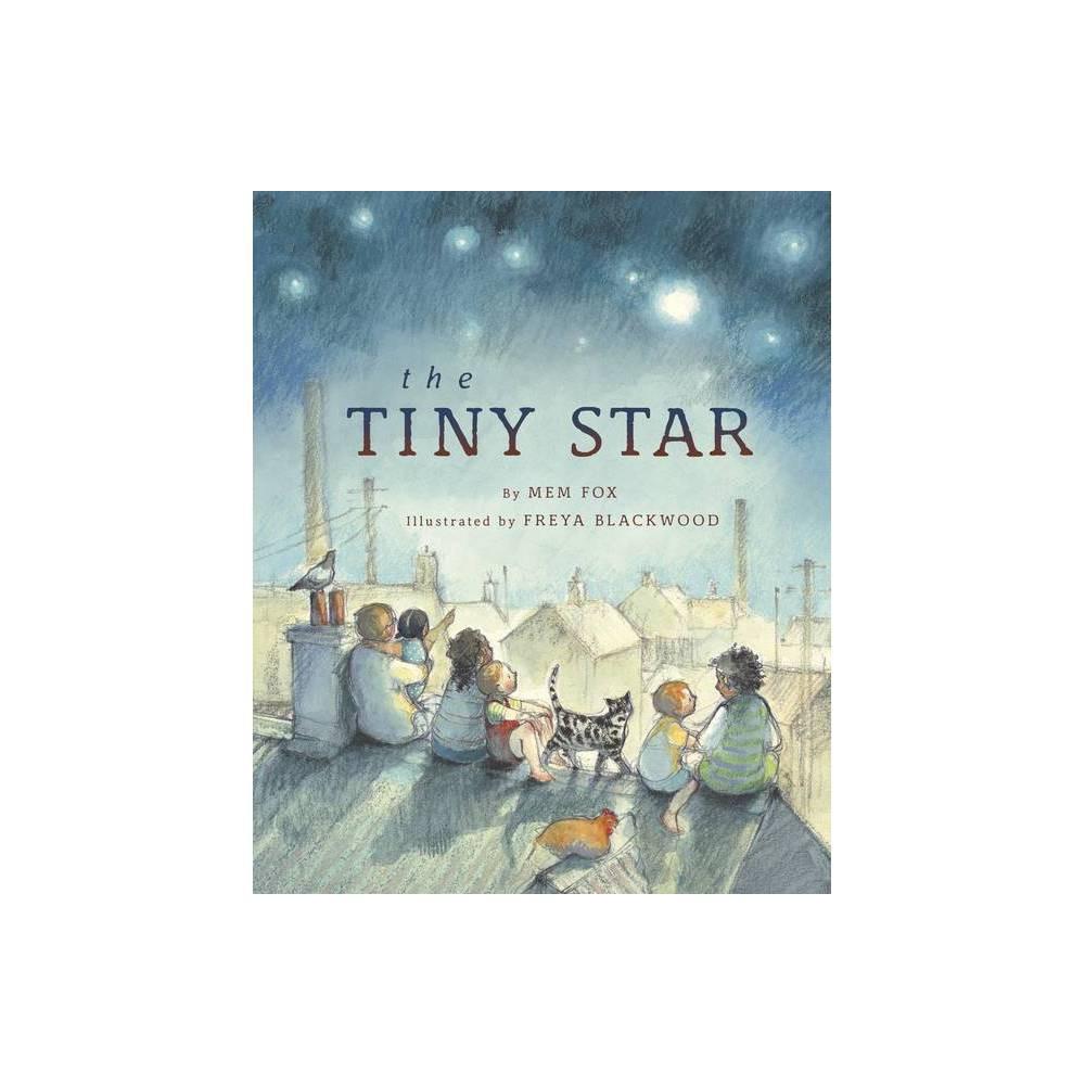 The Tiny Star By Mem Fox Hardcover