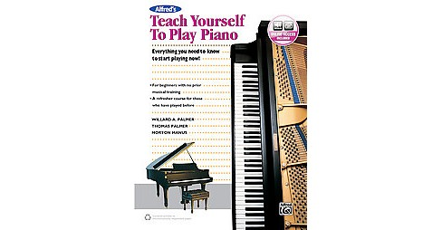 Alfred's Teach Yourself to Play Piano : Everything You Need to Know to Start Playing Now! (Paperback) - image 1 of 1