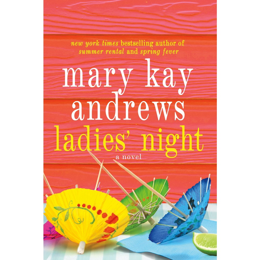 Ladies Night (Reprint) (Paperback) by Mary Kay Andrews