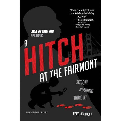 A Hitch at the Fairmont - by  Jim Averbeck (Paperback) - image 1 of 1