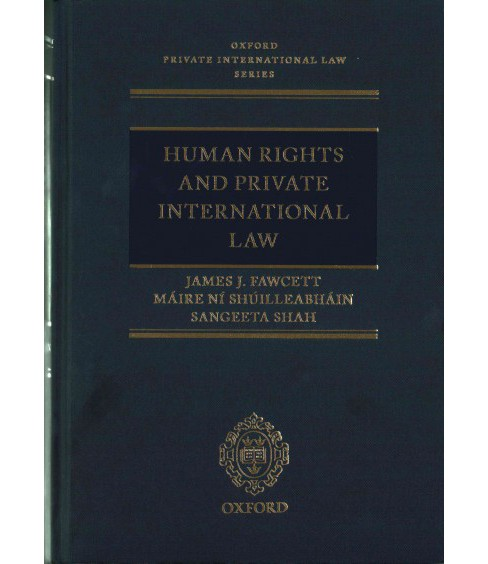 Human Rights and Private International Law (Hardcover) (James J. Fawcett & Maire Ni Shuilleabhain & - image 1 of 1