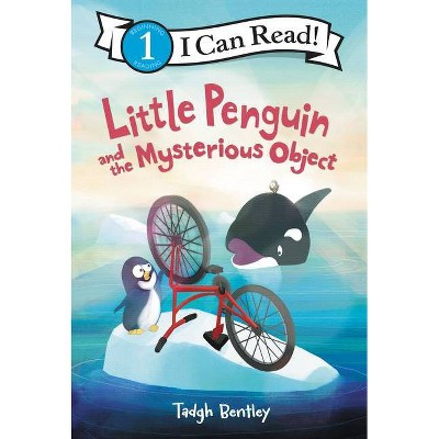 Little Penguin and the Mysterious Object - (I Can Read Level 1) by  Tadgh Bentley (Paperback)