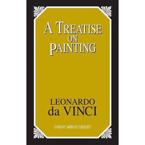 A Treatise on Painting - (Great Minds) by  Leonardo Da Vinci (Paperback) - image 1 of 1