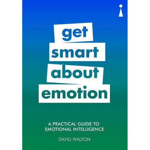 A Practical Guide to Emotional Intelligence - (Practical Guides) by  David Walton (Paperback) - image 1 of 1