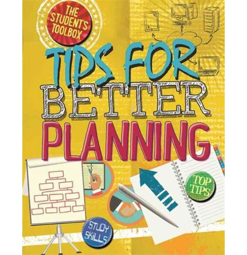 Tips for Better Planning (Hardcover) (Angela Royston) - image 1 of 1
