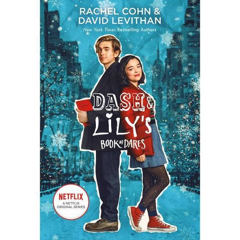 Dash & Lily's Book of Dares (Netflix Series Tie-In Edition) - by  Rachel Cohn & David Levithan (Paperback) - image 1 of 1