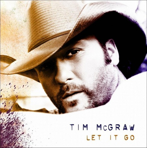 Tim McGraw - Let It Go (Original Release) (CD) - image 1 of 3