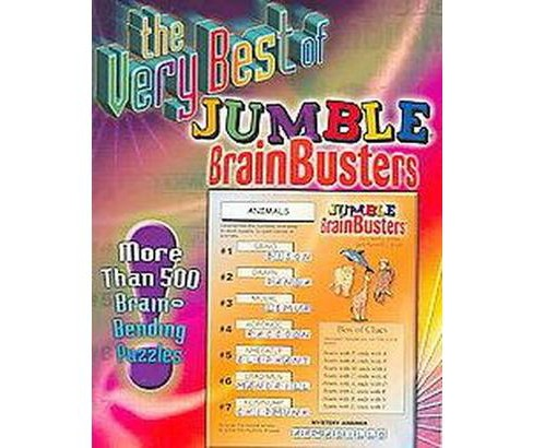 Very Best of Jumble Brainbusters : More Than 500 Brain Bending Puzzles (Paperback) (Tribune Media - image 1 of 1