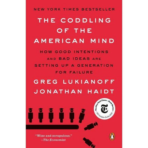 The Coddling of the American Mind - by  Greg Lukianoff & Jonathan Haidt (Paperback) - image 1 of 1