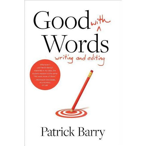 Good with Words - by  Patrick Barry (Paperback) - image 1 of 1
