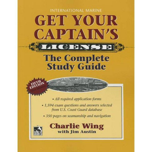 Get Your Captain's License, 5th - 5 Edition by  Charlie Wing (Paperback) - image 1 of 1