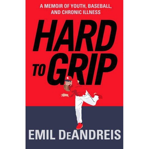 Hard to Grip - by  Emil Deandreis (Paperback) - image 1 of 1