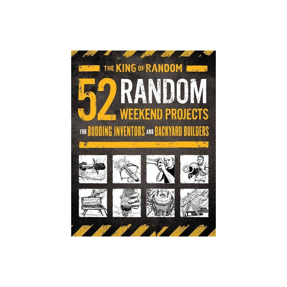 52 Random Weekend Projects By Grant Thompson The King Of Random Paperback