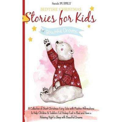 Bedtime Christmas Stories for Kids - by  Sarah Puppet (Hardcover)