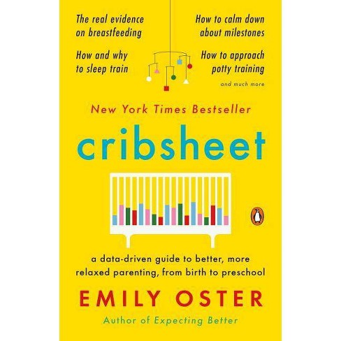 Cribsheet - by  Emily Oster (Paperback) - image 1 of 1