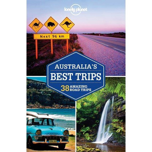 Lonely Planet Australia's Best Trips - (Travel Guide) by  Anthony Ham (Paperback) - image 1 of 1