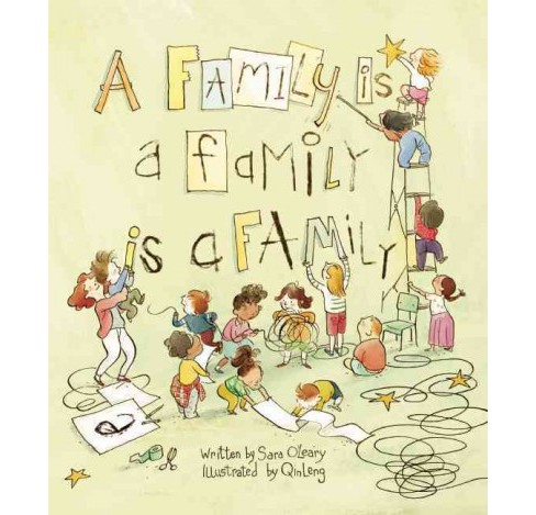 Family Is a Family Is a Family (Hardcover) (Sara O'Leary) - image 1 of 1
