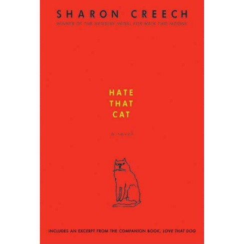 Hate That Cat - by  Sharon Creech (Paperback) - image 1 of 1