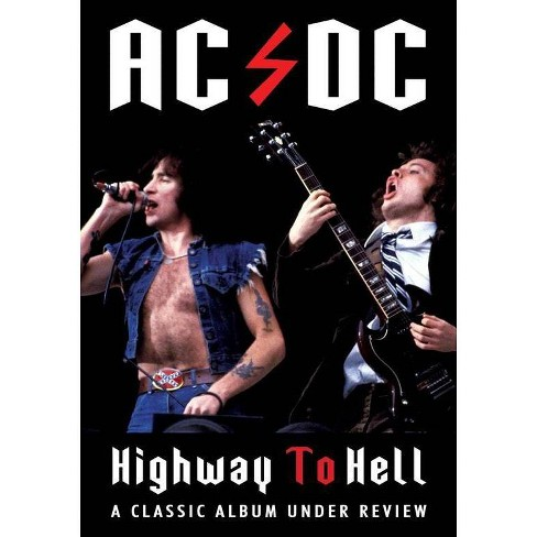 Ac/Dc: Highway To Hell Classic Album Under Review (DVD)