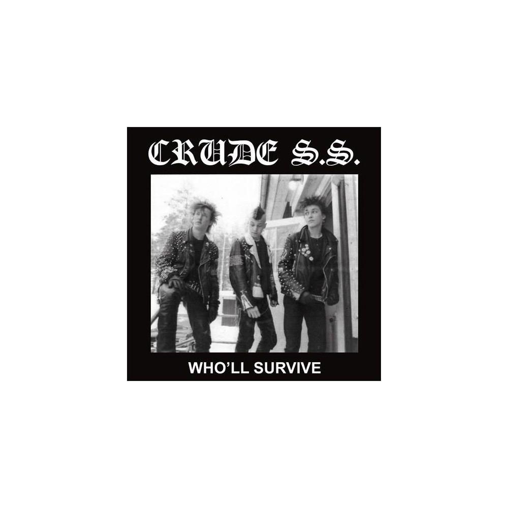Crude S.S. - Who'll Survive (Vinyl)
