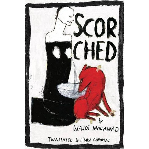 Scorched (Revised Edition) - 2 Edition by  Wajdi Mouawad (Paperback) - image 1 of 1
