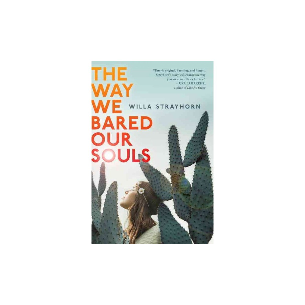 Way We Bared Our Souls - Reprint by Willa Strayhorn (Paperback)