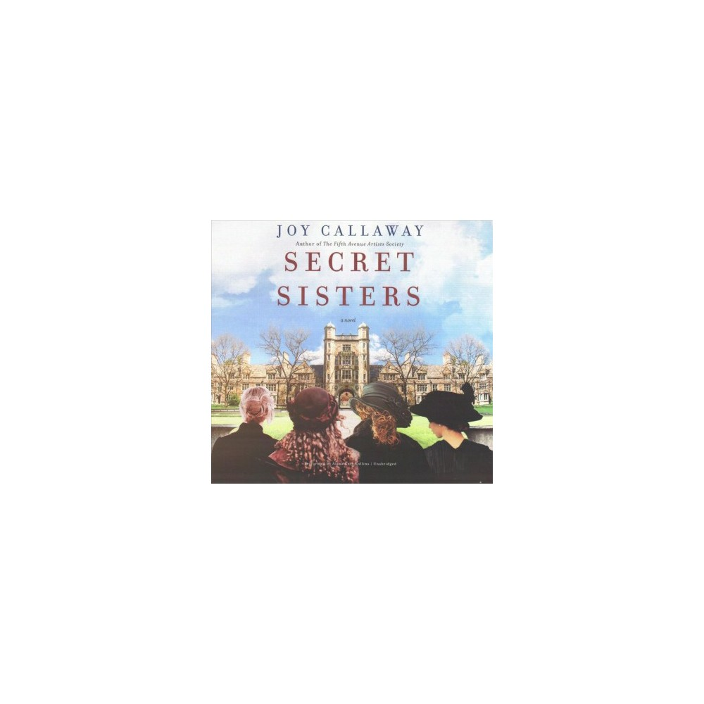 Secret Sisters : Library Edition (Unabridged) (CD/Spoken Word) (Joy Callaway)