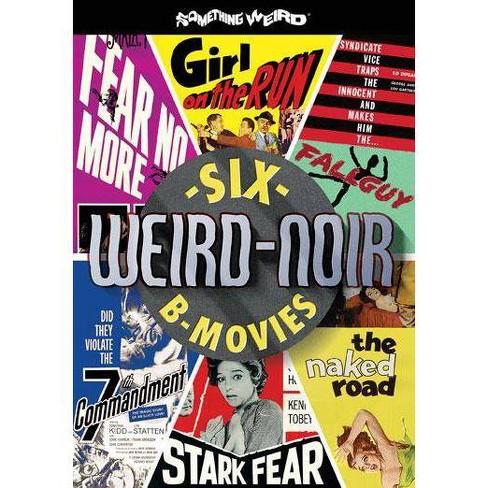 Weird-Noir: Six B-Movies (DVD) - image 1 of 1