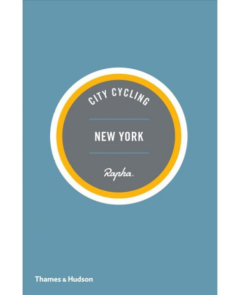 City Cycling New York -  (City Cycling USA) by Matt Seaton (Paperback) - image 1 of 1