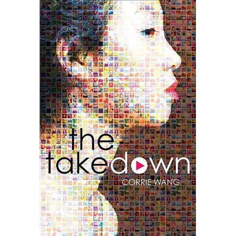 The Takedown - by  Corrie Wang (Hardcover) - image 1 of 1