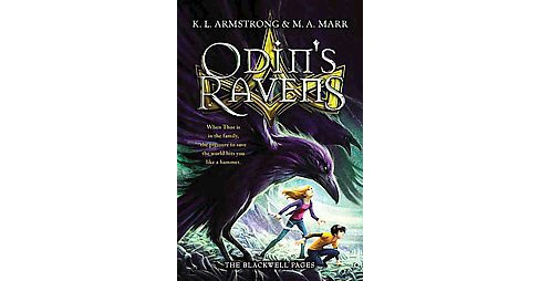 Odin's Ravens (Reprint) (Paperback) (K. L. Armstrong & M. A. Marr) - image 1 of 1