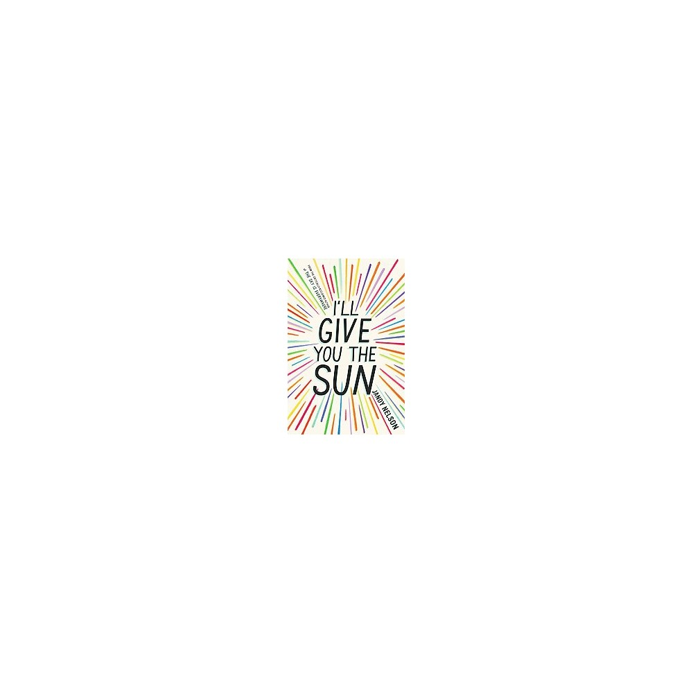 I'll Give You the Sun (Hardcover) (Jandy Nelson) 'A story of first love, family, loss, and betrayal told from different points in time, and in separate voices, by artists Jude and her twin brother Noah'--
