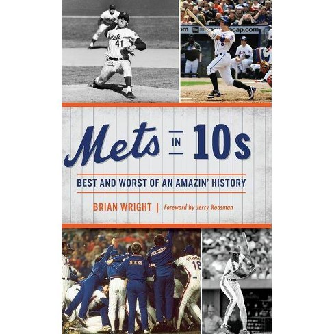 Mets in 10s - by  Brian Wright (Hardcover) - image 1 of 1